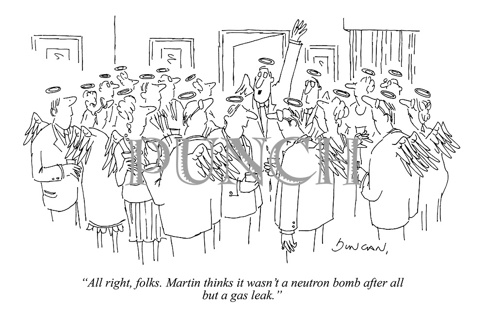 """""""All right, folks. Martin thinks it wasn't a neutron bomb after all but a gas leak."""""""