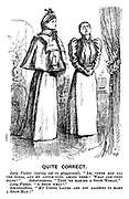 """Quite Correct. Lady visitor (looking out on playground). """"Ah, there are all the girls, and my little girl among them! What are they doing?"""" Schoolmistress. """"They're making a snow-woman."""" Lady visitor. """"A snow what?"""" Schoolmistress. """"My young ladies are not allowed to make a snow-man!"""""""