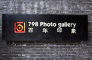 A sign for the 798 photo gallery in Dashanzi.