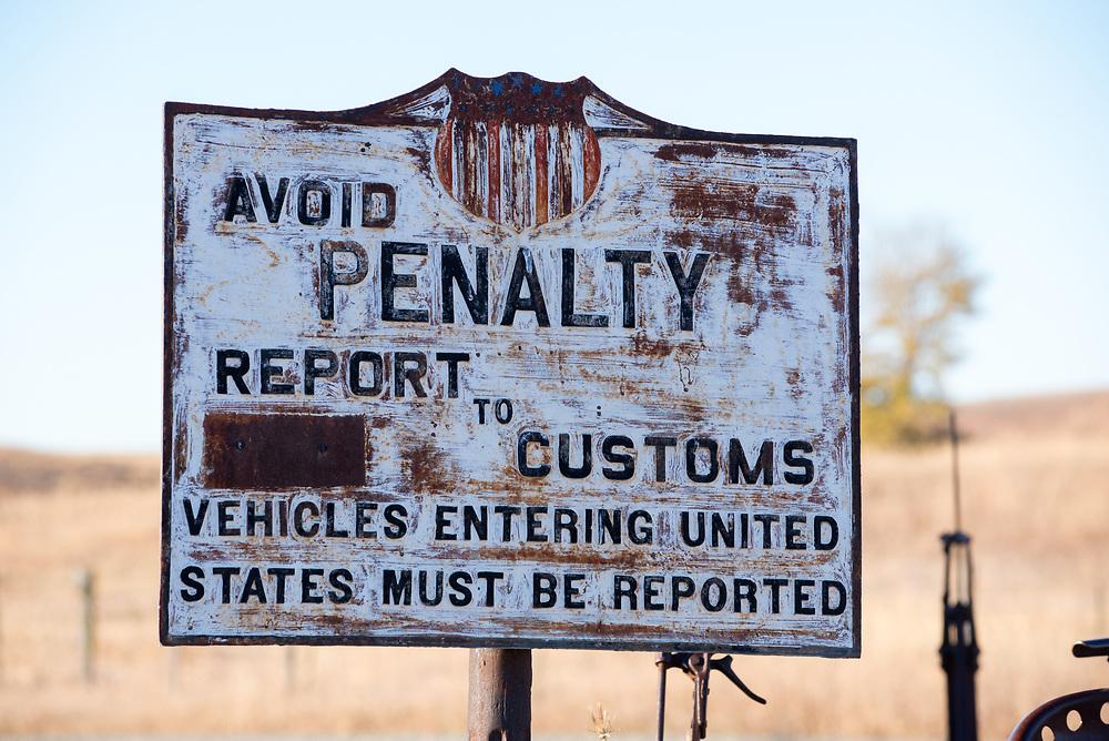 Old customs sign in Old Molson, Washington.