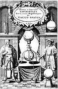 Title page of 'Experimenta Nova, ut vocant, Magdeburgica, de vacuo Spatio', (Amsterdam, 1672). ('New Magdeburgian Experiments, as they are called, relating to a Vacuum') in which Otto von Guericke (1606-1686), German inventor, engineer and physicist, published details of his invention of the air pump, 1650, and his experiments on the power of a vacuum.  Engraving.