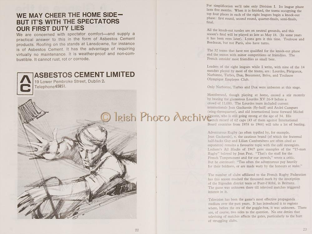 Irish Rugby Football Union, Ireland v France, Five Nations, Landsdowne Road, Dublin, Ireland, Saturday 25th January, 1969,.25.1.1969, 1.25.1969,..Referee- G C Lamb, Rugby Football Union, ..Score- Ireland 17 - 9 France, ..Irish Team, ..T J Kiernan,  Wearing number 15 Irish jersey, Captain of the Irish team, Full Back, Cork Constitution Rugby Football Club, Cork, Ireland,..A T A Duggan, Wearing number 14 Irish jersey, Right Wing, Landsdowne Rugby Football Club, Dublin, Ireland,..F P K Bresnihan, Wearing number 13 Irish jersey, Right Centre, University College Dublin Rugby Football Club, Dublin, Ireland, ..H H Rea, Wearing number 12 Irish jersey, Left Centre, Edinburgh University Rugby Football Club, Edinburgh, Scotland, ..J C M Moroney, Wearing number 11 Irish jersey, Left Wing, London Irish Rugby Football Club, Surrey, England, ..B J McGann, Wearing number 10 Irish jersey, Stand Off, Landsdowne Rugby Football Club, Dublin, Ireland, ..R M Young, Wearing number 9 Irish jersey, Scrum Half, Queens University Rugby Football Club, Belfast, Northern Ireland,..K G Goodall, Wearing number 8 Irish jersey, Forward, City of Derry Rugby Football Club, Derry, Northern Ireland,..N A Murphy, Wearing number 7 Irish jersey, Forward, Cork Constitution Rugby Football Club, Cork, Ireland,..J C Davidson, Wearing number 6 Irish jersey, Forward, Dungannon Rugby Football Club, Dungannon, Northern Ireland, ..M G Molloy, Wearing number 5 Irish jersey, Forward, London Irish Rugby Football Club, Surrey, England, ..W J McBride, Wearing number 4 Irish jersey, Forward, Ballymena Rugby Football Club, Antrim, Northern Ireland,..P O'Callaghan, Wearing number 3 Irish jersey, Forward, Dolphin Rugby Football Club, Cork, Ireland, ..K W Kennedy, Wearing number 2 Irish jersey, Forward, London Irish Rugby Football Club, Surrey, England, ..S Millar, Wearing number 1 Irish jersey, Forward, Ballymena Rugby Football Club, Antrim, Northern Ireland,..French Team, ..P Villepreux, Wearing number 15 French jersey, Fu