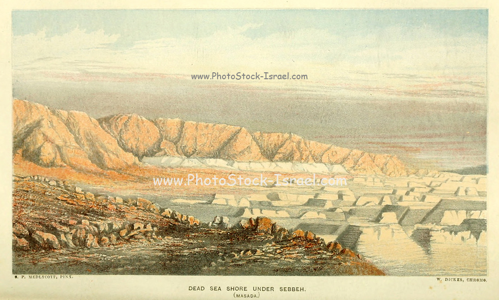 Dead Sea Shore under Sebbeh. (Masada) from the book The land of Israel : a journal of travels in Palestine, undertaken with special reference to its physical character by Tristram, H. B. (Henry Baker), 1822-1906 Published in 1865