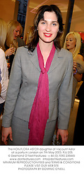 The HON.FLORA ASTOR daughter of Viscount Astor at a party in London on 7th May 2003.	PJJ 205
