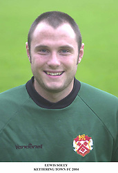 LEWIS SOLLY KEEPER KETTERING TOWN 2004