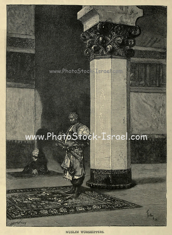 wood engraving of a Moslem worshipper From the book 'Picturesque Palestine, Sinai and Egypt : social life in Egypt; a description of the country and its people' with illustrations on Steel and Wood by Wilson, Charles William, Sir, 1836-1905; Lane-Poole, Stanley, 1854-1931. Published by J.S. Virtue in London in 1884