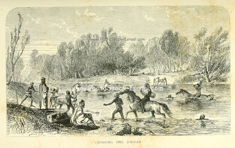 Crossing the Jordan River from the book The land of Israel : a journal of travels in Palestine, undertaken with special reference to its physical character by Tristram, H. B. (Henry Baker), 1822-1906 Published in 1865