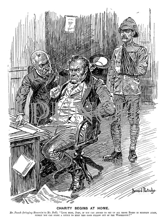 """Charity Begins at Home. Mr Punch (bringing reservist to Mr Bull). """"Look here, John, if you can afford to set up all those Boers in business again, surely you can spare a little to keep this good fellow out of the workhouse!"""""""