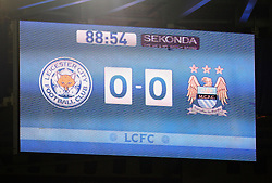 General view of the scoreboard  - Mandatory byline: Jack Phillips/JMP - 07966386802 - 29/12/2015 - SPORT - FOOTBALL - Leicester - King Power Stadium - Leicester City v Manchester City - Barclays Premier League