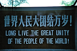 'Long Live The Great Unity Of The World' Sign