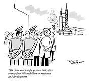 """Bit of an unscientific gesture that, after twenty-four billion dollars on research and development."""