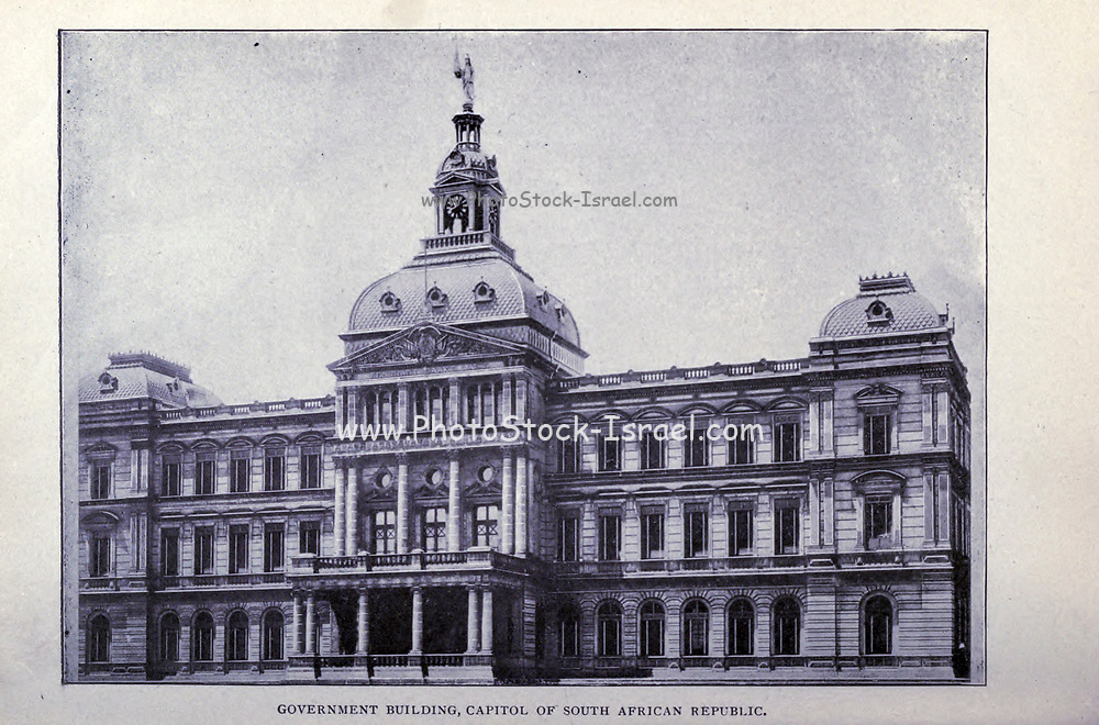 Government Building, Capitol of South Africa Republic from the book ' Boer and Britisher in South Africa; a history of the Boer-British war and the wars for United South Africa, together with biographies of the great men who made the history of South Africa ' By Neville, John Ormond Published by Thompson & Thomas, Chicago, USA in 1900