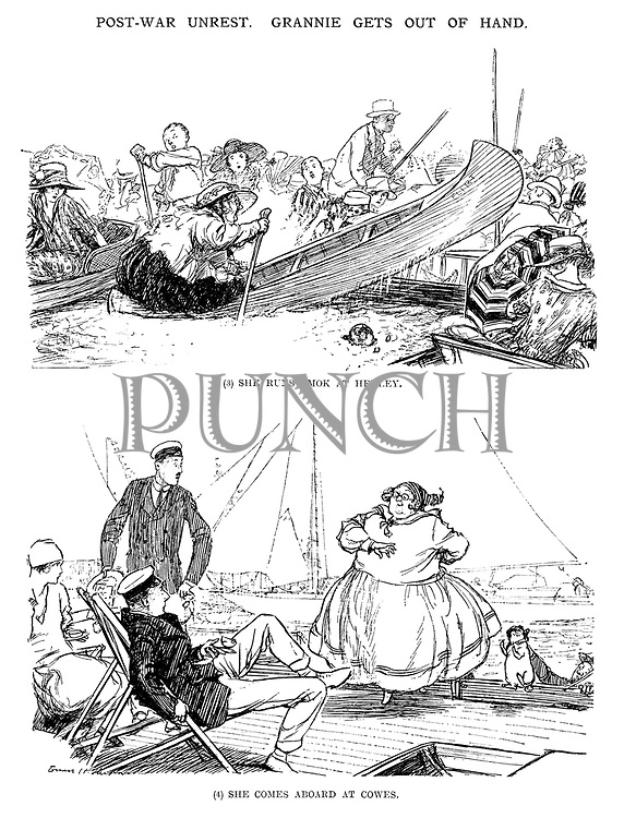 Post War Unrest. Grannie gets out of hand. (3) she runs amok at Henley. (4) She comes aboard at Cowes.