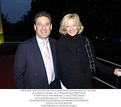 MR & MRS TOM GOLDSTAUB, she is Jane Procter former editor of The Tatler, at a party in London on 11th September 2003.PMI 90
