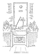 """(Sign on a garden gate reading """"Beware of the cat"""")"""