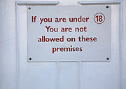 If you are under 18 you are not allowed on these premises sign