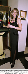MISS SANTA PALMER-TOMKINSON, family friend of the Prince of Wales, at a party in London on November 5th 1996.LTG 10