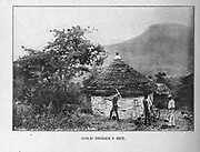 Gold Diggers Hut from the book ' Boer and Britisher in South Africa; a history of the Boer-British war and the wars for United South Africa, together with biographies of the great men who made the history of South Africa ' By Neville, John Ormond Published by Thompson & Thomas, Chicago, USA in 1900