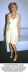 MISS CAROLINE STANBURY  at a party in London on 13th May 2004.PUE 150