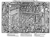 French Religious Wars 1562-1598. Massacre at Vassy l March 1562. Francois de Lorraine, 2nd Duc du Guise (1519-1563), B, directs massacre of Huguenots during a service, watched by Charles de Lorraine, Cardinal Guise (1525-1574), E, top left. Engraving by Jacques Tortorel (fl1568-1590) and Jean-Jacques Perrissin (c1536-1617) from their series on the Huguenot Wars.