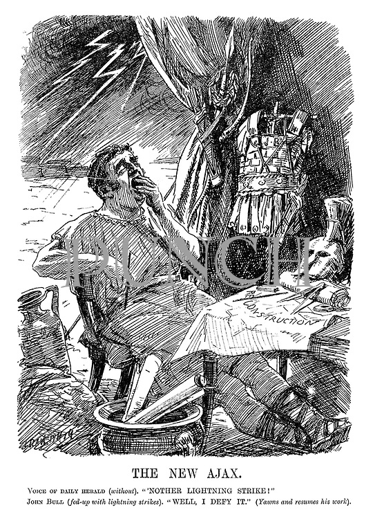 "The New Ajax. Voice of Daily Herald (without). ""'Nother lightning strike!"" John Bull (fed up with lightning strikes). ""Well, I defy it."" (Yawns and resumes his work). (John Bull as a Roman centurion while working on his Construction plans)"