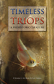 Timeless Triops
