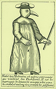Physician in protective clothing during an outbreak of Plague.  From Manget 'Triate de la peste', 1721.