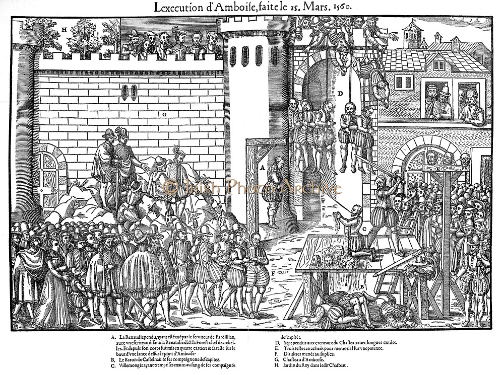 French Religious Wars 1562-1598.  Amboise Enterprise or Conspiracy March 1560. Execution at Amboise, 15 March. Execution by hanging or decapitation by the sword of conspirators in Huguenot plot led by Jean du Barry seigneur of La Renaudie (?-1560),whose body swings on gibbet at A, against the Guise faction.   Engraving by Jacques Tortorel (fl1568-1590) and Jean-Jacques Perrissin (c1536-1617) from their series on the Huguenot Wars.