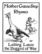 Mother Goose - Step Rhymes or Letting Loose the Doggrel of War