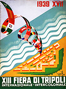 Italian fascist poster celebrating the XIII Tripoli Fair. Italy colonised Libya in a period of colonial expansiion during the 1930's.