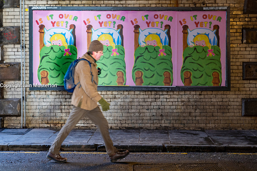 """Edinburgh, Scotland, UK. 31January 2020. Covid-19 themed posters have appeared on the streets of Edinburgh. Designed to improve the publics' spirits the message is """"Is it over yet?"""".  Iain Masterton/Alamy Live News"""