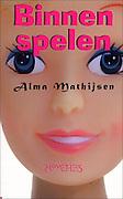 Alma Mathijsen Binnen Spelen
