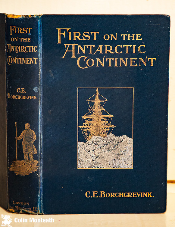 FIRST ON THE ANTARCTIC CONTINENT - C E Borchgrevink, Newnes, London, 1901, 1st edn., in original blue cloth with bright gilt cover designs, minor fraying to top/bottom of spine, one section inside loose, three fold-out maps in facsimile, Classic account of the first winter on the Antarctic continent at Cape Adare - Scarce $NZ1350