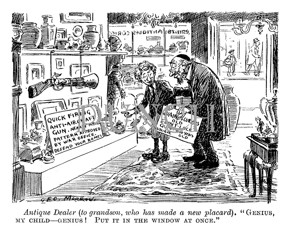 """Antique dealer (to grandson who has made a new placard). """"Genius, my child -- genius! Put it in the window at once."""""""