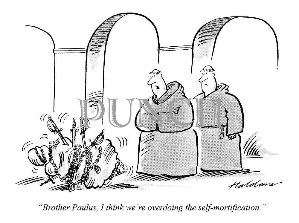 """""""Brother Paulus, I think we're overdoing the self-mortification."""""""