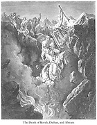 Death of Korah, Dathan, and Abiram Numbers 16:32 From the book 'Bible Gallery' Illustrated by Gustave Dore with Memoir of Dore and Descriptive Letter-press by Talbot W. Chambers D.D. Published by Cassell & Company Limited in London and simultaneously by Mame in Tours, France in 1866