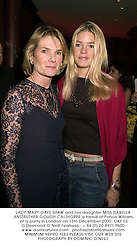 LADY MARY-GAYE SHAW and her daughter MISS ISABELLA ANSTRUTHER-GOUGH-CALTHORPE a friend of Prince William, at a party in London on 13th December 2000.OKF 53