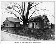 THE END OF THE MARCH BENNETT S FARMHOUSE from the book ' The Civil war through the camera ' hundreds of vivid photographs actually taken in Civil war times, sixteen reproductions in color of famous war paintings. The new text history by Henry W. Elson. A. complete illustrated history of the Civil war