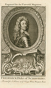 'Freidrich, Graf von Schomberg (1615-1690) German soldier of fortune. Fought for France against Spain and for the British monarchs William and Mary against deposed James II. Killed at the Battle of the Boyne.'