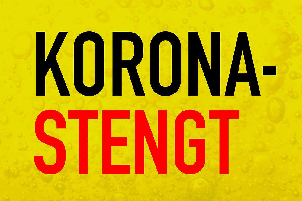 Svart og rød tekst «korona-stengt» på gul bakgrunn.