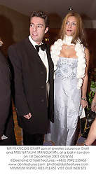 MR FRANCOIS GRAFF son of jeweller Laurence Graff and MISS NATALYA MANOUKIAN, at a ball in London on 1st December 2001.OUW 64