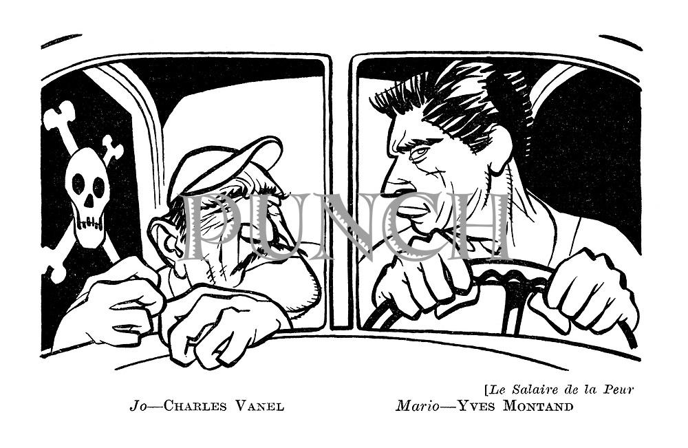 Le Salaire de la Peur : Jo - Charles Vanel. Mario - Yves Montand