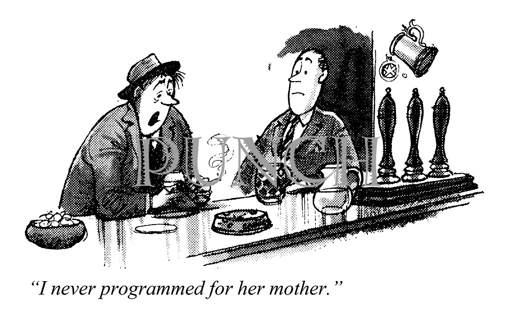 """Computed wedlock. """"I never programmed for her mother."""""""