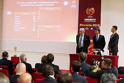 UEFA Youth and Amateur Football Committee chairman Jim Boyce with ambassadors of the Championship, former Slovenian football players  Saso Udovic and Marko Simeunovic  at Final Round Draw of 11th UEFA European Under-17 Championship 2011/12, on April 4, 2012, in Ljubljana, Slovenia. (Photo by Vid Ponikvar / Sportida.com)