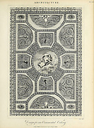 Design of an ornamental Ceiling Copperplate engraving of From the Encyclopaedia Londinensis or, Universal dictionary of arts, sciences, and literature; Volume II;  Edited by Wilkes, John. Published in London in 1810