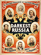 Darkest Russia: A Grand Romance of the Czar's Realm', Theatre poster, 1895. Portrait vignettes of Ivan the Terrible, Peter the Great, Catherine the Great, Alexander I, II, and II, and Nicholas I, and II. Russian double-headed eagle.