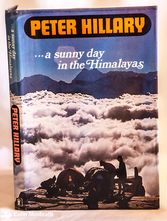 A SUNNY DAY IN THE HIMALAYAS,  Signed Peter Hillary to title page, Hodder & Stoughton,  Auckland, 1980 1st edn., colour plates, ill-fated New Zealand attempt on Mingbo face Ama Dablam - some Himalayan Trust work also - $NZ45