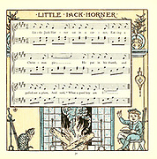 Little Jack Horner / Sat in the corner, / Eating a Christmas pie; /He put in his thumb, / And pulled out a plum, / And said 'What a good boy am I. From the Book '  The baby's opera : a book of old rhymes, with new dresses by Walter Crane, and Edmund Evans Publishes in London and New York by F. Warne and co. in 1900