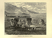 Remain of the Church at Sardis, Turkey [Sardis was the capital of the ancient kingdom of Lydia] From the book ' The seven golden candlesticks ' by Tristram, H. B. (Henry Baker), 1822-1906 Published by The Religious tract society [London] in 1871
