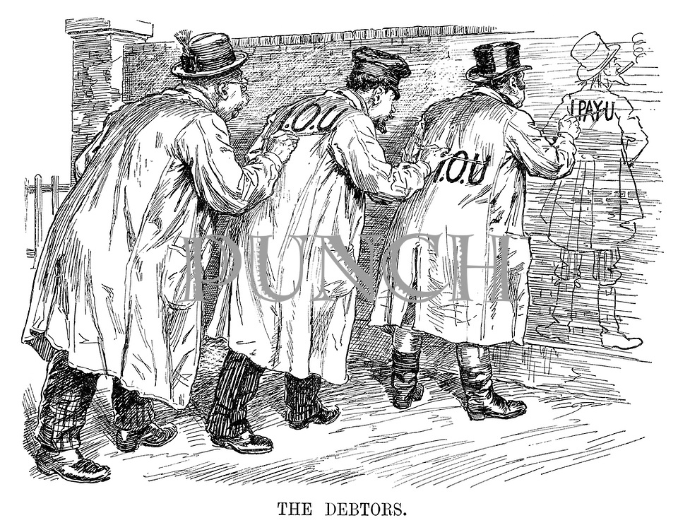 The Debtors. (Germany paints I.O.U on France's back and France does the same to Britain while Britain paints I Pay U on a wall drawing of Uncle Sam)